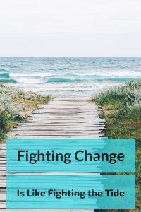 fighting change
