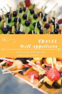 Travel Well Appetizers from sloCooking.net