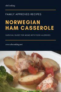 Norwegian Ham Casserole by sloCooking.net #comfortfood #casserole