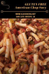 Gluten Free American Chop Suey by sloCooking.net #pasta #glutenfree #easyrecipe